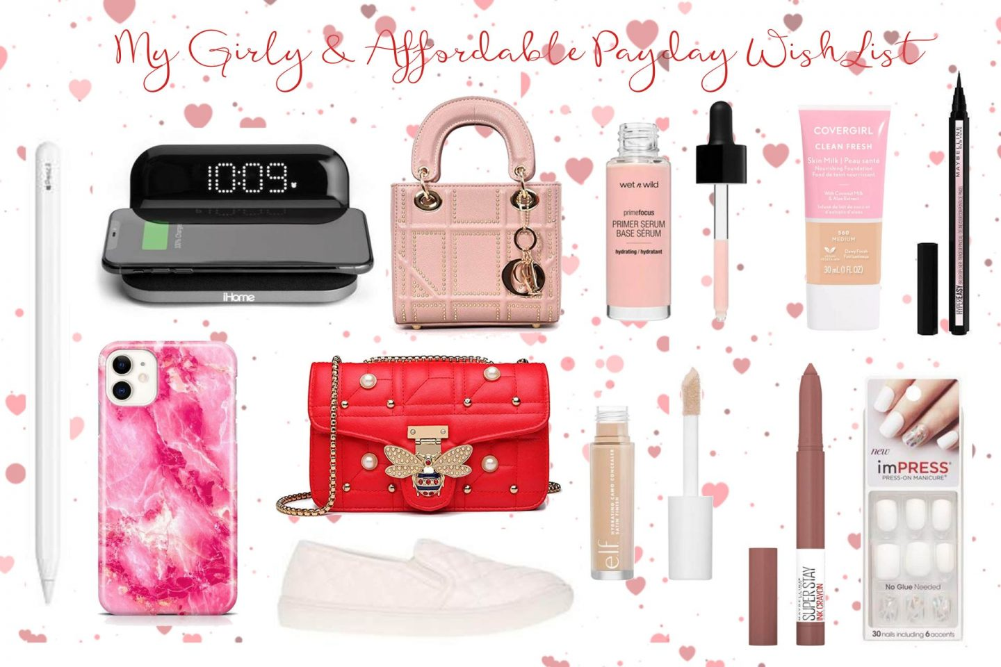 My Girly & Affordable Payday Wish List